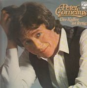LP - Peter Cornelius - Der Kaffee Ist Fertig...