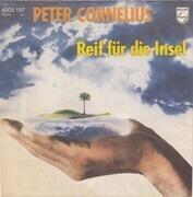 7inch Vinyl Single - Peter Cornelius - Reif Für Die Insel