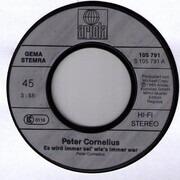 7inch Vinyl Single - Peter Cornelius - Es Wird Immer Sei' Wie's Immer War