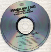 CD - Peter Green , Mick Green , The Raven and The Enemy Within - Two Greens Make A Blues