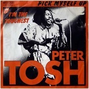 7inch Vinyl Single - Peter Tosh - Pick Myself Up