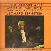 LP - Peter Tschaikowsky - Capriccio Italien Op. 45, Francesca Da Rimini Op. 32 / Leonard Bernstein