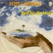 7'' - Peter Cornelius - Reif Für Die Insel