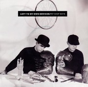 7'' - Pet Shop Boys - Left To My Own Devices