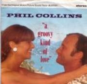 7'' - Phil Collins - A Groovy Kind Of Love
