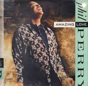 12inch Vinyl Single - Phil Perry - Amazing Love