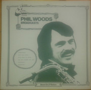 LP - Phil Woods - Broadcasts