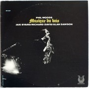 LP - Phil Woods - Musique Du Bois