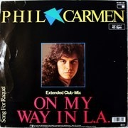 12'' - Phil Carmen - On My Way In L.A.