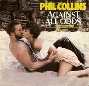 7'' - Phil Collins - Against All Odds (Take A Look At Me Now)
