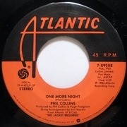 7'' - Phil Collins - One More Night