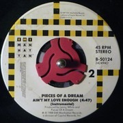 7inch Vinyl Single - Pieces Of A Dream - Ain't My Love Enough