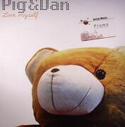 12inch Vinyl Single - Pig & Dan - Love Myself