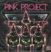 7'' - Pink Project - Disco Project