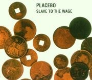 CD Single - Placebo - Slave To The Wage EP Pt. 1