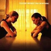 CD - Placebo - Without You I'm Nothing