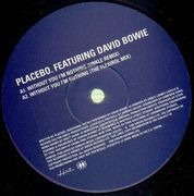 12inch Vinyl Single - Placebo feat. David Bowie - Without You I'm Nothing
