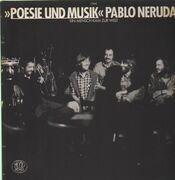 LP - Poesie Und Musik - Pablo Neruda 1 - Ein Mensch Kam Zur Welt