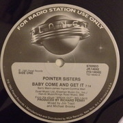 12'' - Pointer Sisters - Baby Come And Get It
