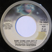 7inch Vinyl Single - Pointer Sisters - Baby Come And Get It