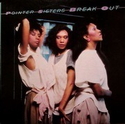 LP - Pointer Sisters - Break Out (Version IV)