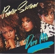 7'' - Pointer Sisters - Dare Me