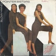 7'' - Pointer Sisters - Slow Hand