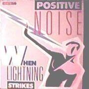 12'' - Positive Noise - When Lightning Strikes