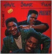 12inch Vinyl Single - Preset - Have Some Fun