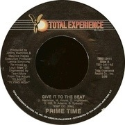 7'' - Prime Time - Give It To The Beat