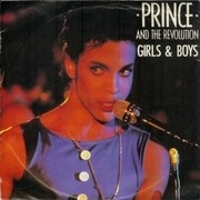7'' - Prince And The Revolution - Girls & Boys