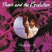12inch Vinyl Single - Prince & The Revolution - I Would Die 4 U - 12' MAXI SINGLE
