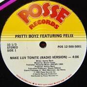 12'' - Pritti Boyz Featuring Felix - Make Luv Tonite