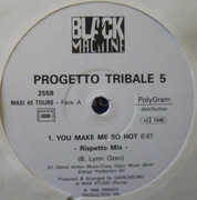 12inch Vinyl Single - Progetto Tribale Presents Akab All Black - You Make Me So Hot (The Remixes) - Promo