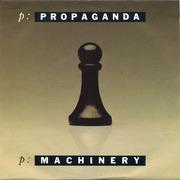 7'' - Propaganda - p: Machinery