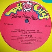 12inch Vinyl Single - Puffy Dee - Young, Single And Free / Joe Blow