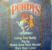7'' - Puhdys - Long Tall Sally/Party/Rock And Roll Musik / Bye Bye Love