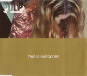 CD Single - Pulp - This Is Hardcore - CD1 of 2
