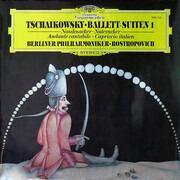 LP - Pyotr Ilyich Tchaikovsky - Berliner Philharmoniker · Mstislav Rostropovich - Ballett-Suiten 1
