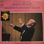 LP - Pyotr Ilyich Tchaikovsky - The Philadelphia Orchestra , Mormon Tabernacle Choir , Valley Forge Mili - Ouvertüre '1812' Op.49 / Serenade Für Streichorchester C-Dur Op.48
