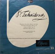 LP - Pyotr Ilyich Tchaikovsky - Vienna Pro Musica Orchestra Dirigent: Jonel Perlea - Phantasie-Ouvertüre 'Romeo Und Julia' / Ouvertüre Solennelle '1812' Op. 49 / 'Capriccio Italien' Op. 45 / 'Slawischer Marsch' Op. 31