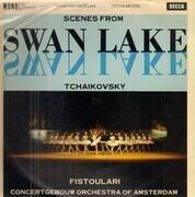 LP - Pyotr Ilyich Tchaikovsky , Anatole Fistoulari , Concertgebouworkest - Scenes From Swan Lake
