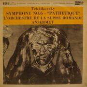 LP - Pyotr Ilyich Tchaikovsky , Ernest Ansermet , L'Orchestre De La Suisse Romande - Symphony No. 6 - 'Pathetique'