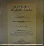 Double LP - Pyotr Ilyich Tchaikovsky , Igor Stravinsky , Sergei Prokofiev , Aram Khatchaturian , Dmitri Shostak - Cent Ans De Ballets Russes - Gatefold