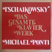LP-Box - Pyotr Ilyich Tchaikovsky , Michael Ponti - Das Gesamte Klavierwerk - Insert