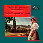 LP - Tchaikovsky, Volkmann - Sextet, Op. 70 'Souvenir De Florence' / Serenade No. 2, Op. 63