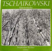 LP - Pyotr Ilyich Tchaikovsky , Sviatoslav Richter - Klavierstücke