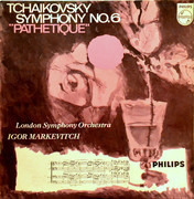 LP - Pyotr Ilyich Tchaikovsky , The London Symphony Orchestra , Igor Markevitch - Symphony No. 6 In B Minor, Op.74 'Pathetique'