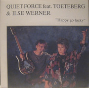 7inch Vinyl Single - Quiet Force Feat. Steven Toeteberg & Ilse Werner - Happy Go Lucky