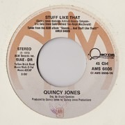 7inch Vinyl Single - Quincy Jones - Stuff Like That